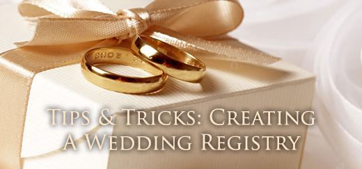 WeddingRegistryTipsAndTricks
